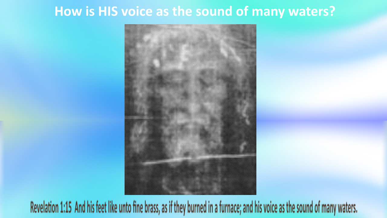 How Is HIS Voice The Sound Of Many Waters?
