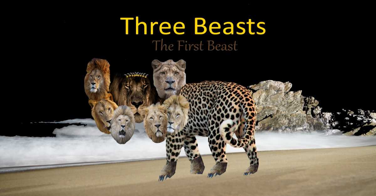 Three Beasts - The First Beast