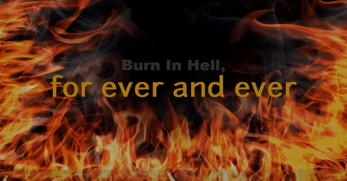 Burn In Hell - for ever and ever