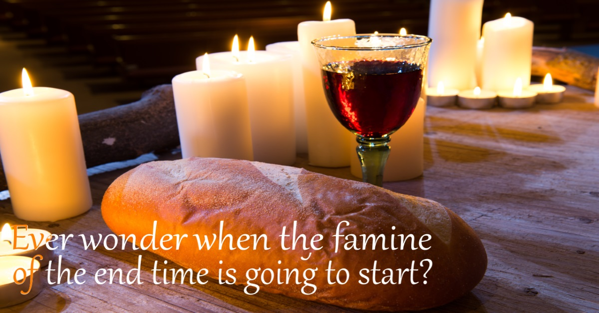 Famine Of The End Time