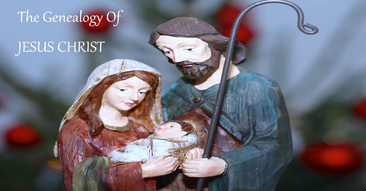 The Genealogy Of JESUS CHRIST