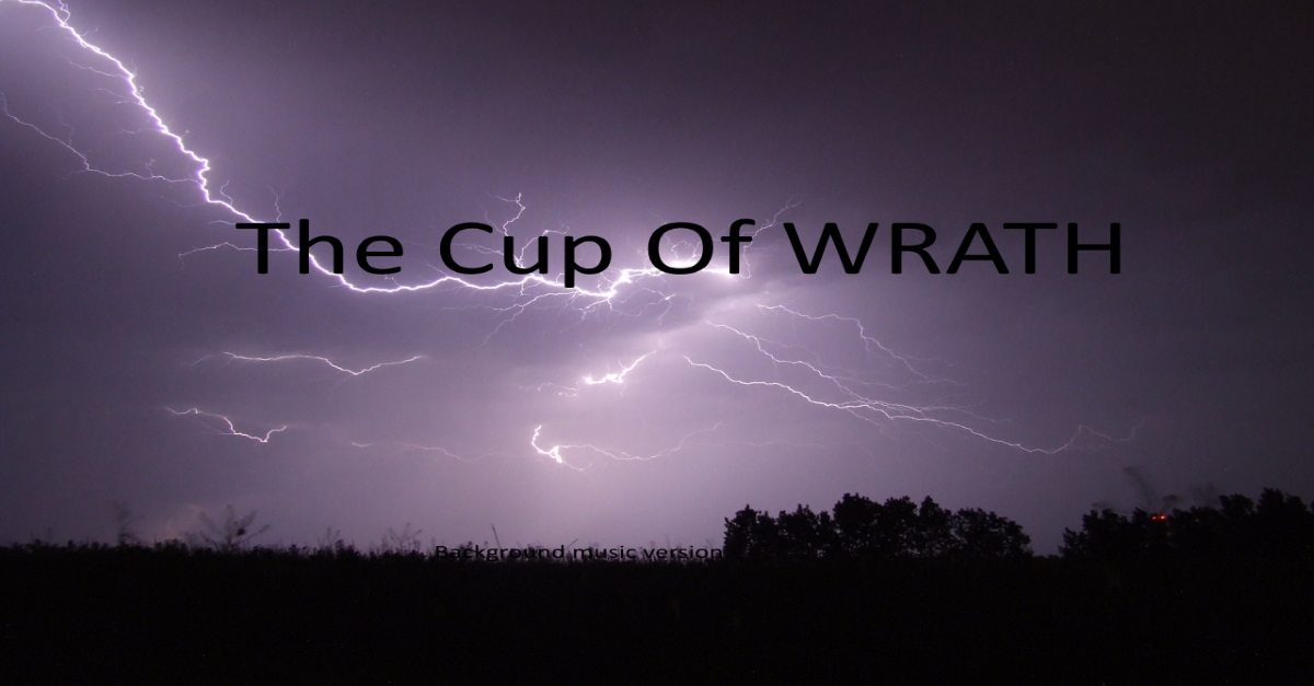 The Cup Of WRATH - Background Music Version